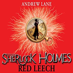 Young Sherlock Holmes 2: Red Leech Audiobook