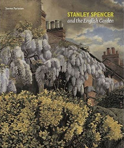Stanley Spencer and the English Garden