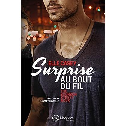 Surprise au bout du fil (The Bourbon Street Boys t. 1) (French Edition)