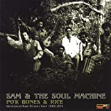 Po'k Bones And Rice by Sam and the Soul Machine (2005-02-01)