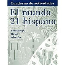 Workbook with Lab Manual for Samaniego's El Mundo 21 hispano