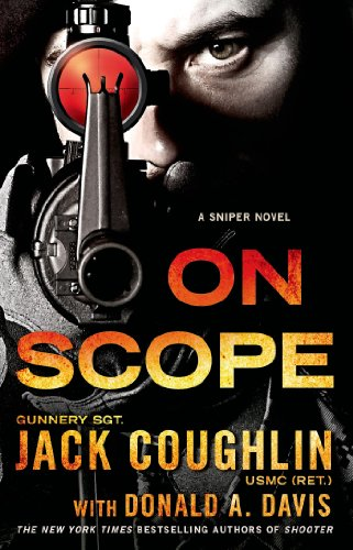 On scope a sniper novel kyle swanson sniper novels book 7 on scope a sniper novel kyle swanson sniper novels book 7 by fandeluxe Gallery