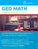 img - for GED Math Preparation 2017-2018: GED Mathematics Skills Study Guide and Test Prep with Practice Questions book / textbook / text book
