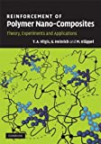 img - for Reinforcement of Polymer Nano-Composites: Theory, Experiments and Applications by Thomas Vilgis (2009-08-13) book / textbook / text book