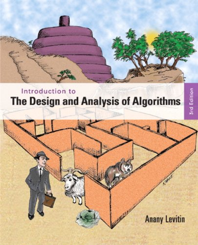 Introduction to the Design and Analysis of Algorithms (3rd Edition) by Brand: Addison-Wesley