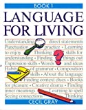 Language for Living, C. Gray, 058276632X
