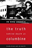 """""""No Easy Answers - The Truth Behind the Murders at Columbine"""" av Brooks Brown"""