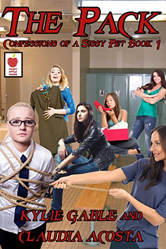 The Pack: Confessions of a Sissy Pet