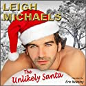 The Unlikely Santa Audiobook by Leigh Michaels Narrated by Erin Novotny