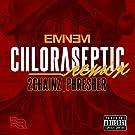Chloraseptic [Explicit] (Remix)