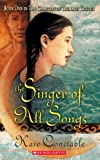 The Singer of All Songs, Kate Constable, 0439554799