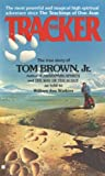 The Tracker, Tom Brown and William J. Watkins, 0425101339