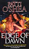 Edge of Dawn, Patti O'Shea, 0765361698