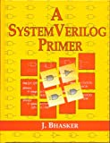 img - for A SystemVerilog Primer book / textbook / text book