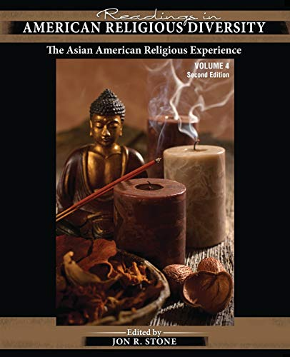 Readings in American Religious Diversity: The Asian American Religious Experience