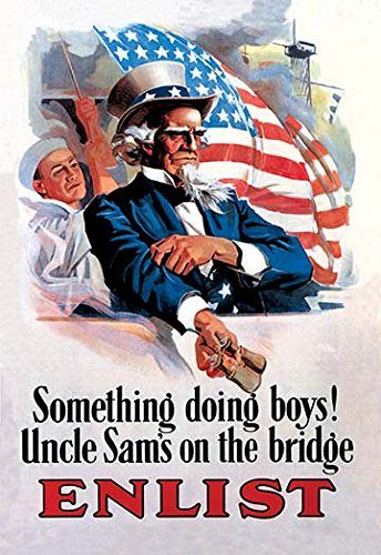 Something's Doing Boys! Uncle Sam's at The Bridge