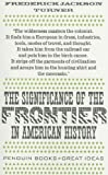 The Significance of the Frontier in American History, Frederick W. Turner, 0141042575