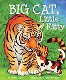 Big Cat, Little Kitty, Scotti Cohn, 160718124X