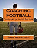 Coaching Football, Mark Meriwether, 148486719X