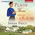 Plain Fame: The Plain Fame Series, Book 1 Audiobook by Sarah Price Narrated by Amy McFadden