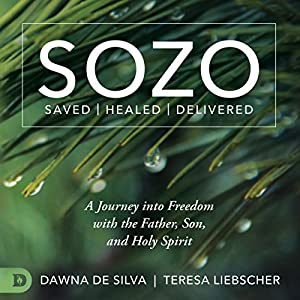 SOZO Saved Healed Delivered Hörbuch