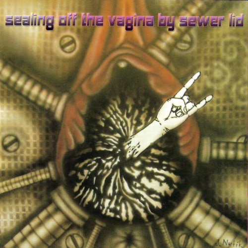 - Sealing Off the Vagina By Sewer Lid [Explicit]