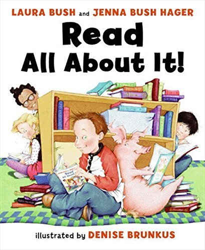 Read All About It! by Laura Bush (2010-06-22)