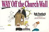 Way off the Church Wall, Rob Portlock, 0830812814