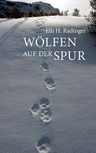 Wölfen auf der Spur (German Edition)
