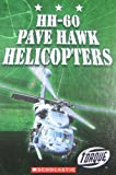 HH-60 Pave Hawk Helicopters, Jack David, 0531210529