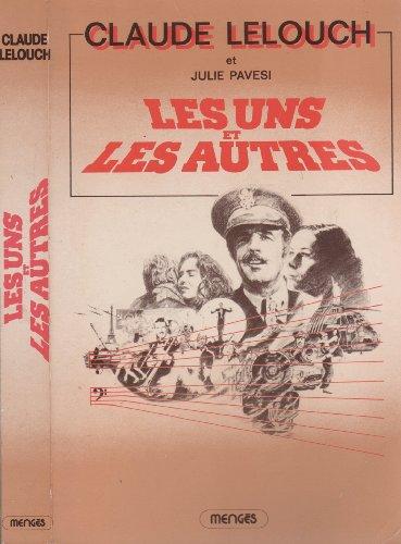 Les uns et les autres (French Edition)