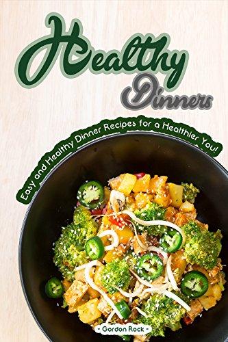 Healthy Dinners Dinner Recipes Healthier ebook