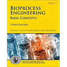 Bioprocess Engineering: Basic Concepts (3rd Edition)