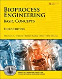Bioprocess Engineering: Basic Concepts (3rd Edition) (Prentice Hall International Series in the Physical and Chemical Engineering Sciences)