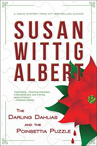 The Darling Dahlias and the Poinsettia Puzzle by [Albert, Susan Wittig]