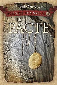 Le Pacte par Pascale Quiviger