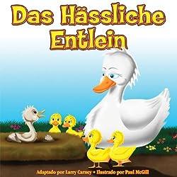 Das Hässliche Entlein (Ungekürzt) [The Ugly Duckling]