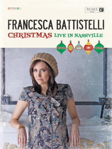 francesca-battistelli-christmas-live-in-nashville
