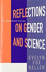 Reflections on Gender and Science: Tenth Anniversary Paperback Edition