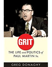 Grit: The Life and Politics of Paul Martin Sr.