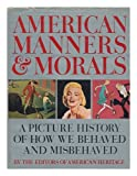 American Manners and Morals, Mary Cable, 0828100233