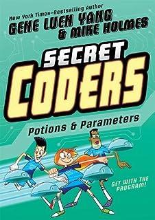 Book Cover: Secret Coders: Potions & Parameters