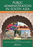 Public Administration in South Asia, , 1439869111