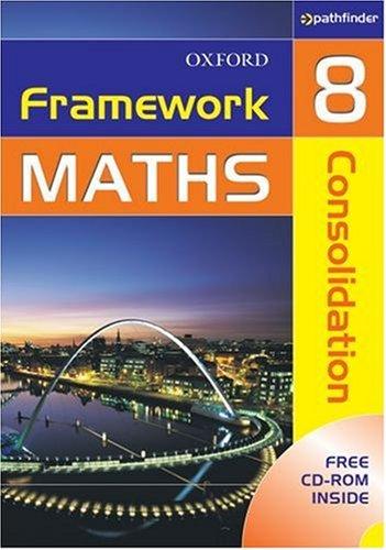 Framework Maths: Consolidation Year 8