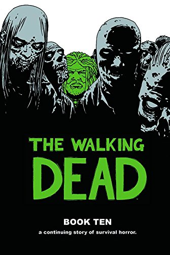 The Walking Dead Book 10