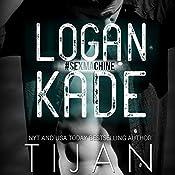 Logan Kade |  Tijan