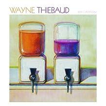 Wayne Thiebaud 2015 Wall Calendar