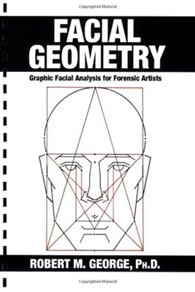 Amazon Com Facial Geometry Graphic Facial Analysis For Forensic Artists 9780398077709 Robert M George Books