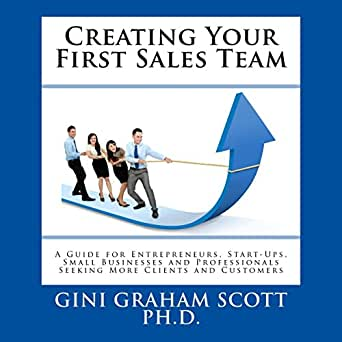 Amazon com: Creating Your First Sales Team: A Guide for