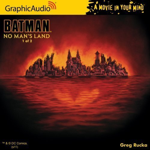 by Greg Rucka DC Comics: Batman - No Man's Land (1 of 2) (2011) Audio CD by Audio CD
